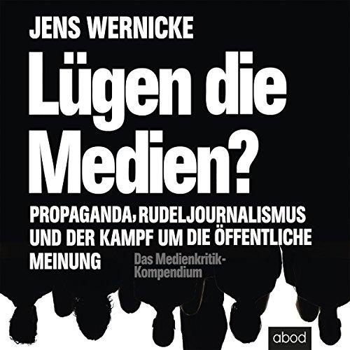Lügen die Medien? audiobook cover art