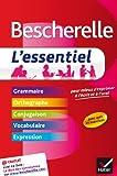 Bescherelle L'essentiel - Tout-en-un sur la langue française - Hatier - 19/06/2013