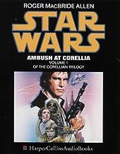Star Wars Ambush at Corellia (Corellian Trilogy)