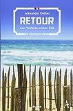Retour: Luc Verlains erster Fall (Luc Verlain ermittelt, Band 1) - Alexander Oetker