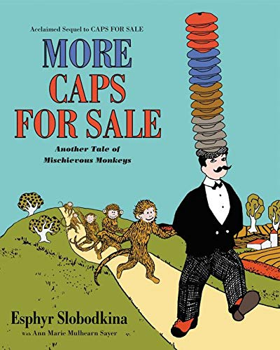 More Caps for Sale: Another Tale of…