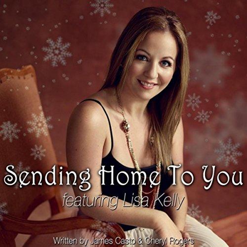 Sending Home to You