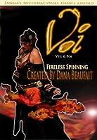 Voi (Veil & Poi): Fireless Spinning for Belly Dancers