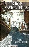Les Rois navigateurs, Tome 3 - La Terre de Brumes
