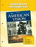 Glencoe The American Vision Section Quizzes and Chapter Tests. (Paperback)