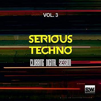 Serious Techno, Vol. 3 (Clubbing Digital Session)