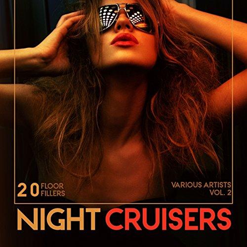 Night Cruisers (20 Floor Fillers), Vol. 2