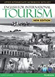 English for International Tourism Upper Intermediate New Edition Workbook with Key and Audio CD Pack: Industrial Ecology (English for Tourism)