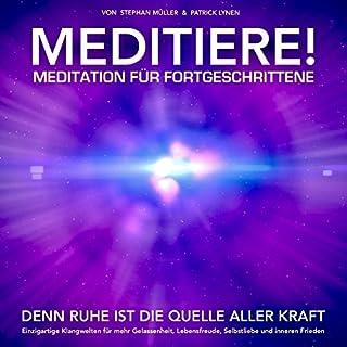MEDITIERE! Meditation für Fortgeschrittene Titelbild