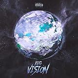 Big Vision [Explicit]