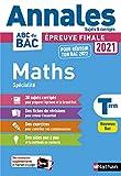 Annales ABC du BAC 2021-2022 - Maths Tle - Sujets et corrigés - Enseignement de spécialité Terminale - Epreuve finale Nouveau Bac