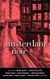 Image of Amsterdam Noir (Akashic Noir Series)