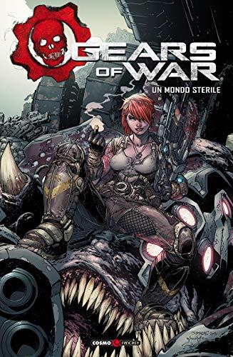 Gears of war. Un mondo sterile (Vol. 4)