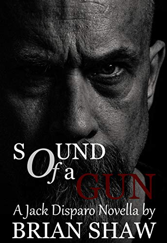 Sound of a Gun: A Jack Disparo Novella (Episode Book 3) (English Edition)