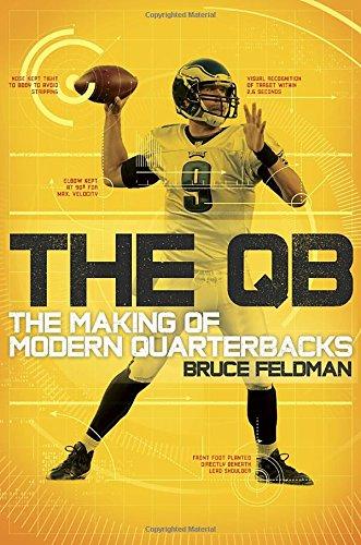 Image of The QB: The Making of Modern Quarterbacks