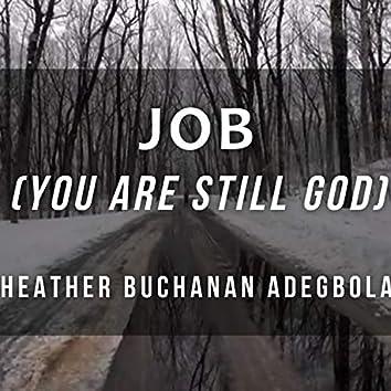Job (You Are Still God)