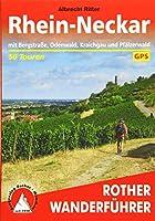 Rhein-Neckar: mit Bergstrasse, Odenwald, Kraichgau und Pfaelzerwald. 50 Touren. Mit GPS-Tracks