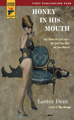 Honey in His Mouth (Hard Case Crime Book 60)