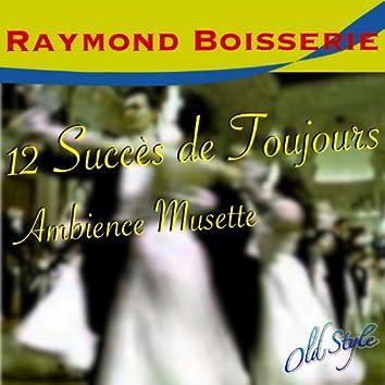12 succes de toujours (Ambience musette)