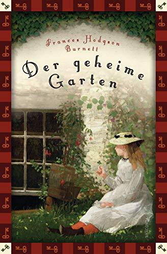 Der geheime Garten (Neuübersetzung) (Anaconda Kinderbuchklassiker, Band 11)