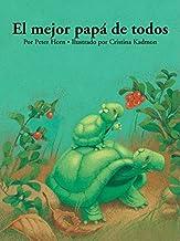 El Mejor Papa de Todos (Spanish Edition)