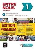 Entre nous Tot en un 1 Premium Livre de l´élève + Cahier + CD: Entre nous Tot en un 1 Premium Livre de l´élève + Cahier + CD