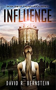 Influence: Book One in the Influence Series by [David R. Bernstein]