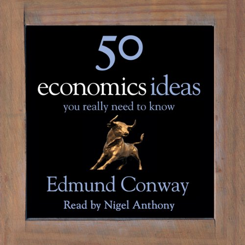 50 Economics Ideas You Really Need to Know audiobook cover art