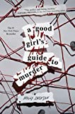 A Good Girl's Guide to Murder (Hardcover)