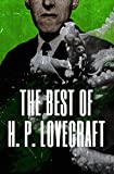 The Best of H. P. Lovecraft (English Edition)