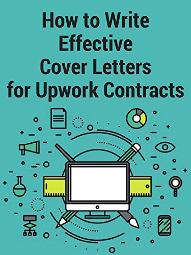 How to Write Effective Cover Letters for Upwork Freelance Contracts