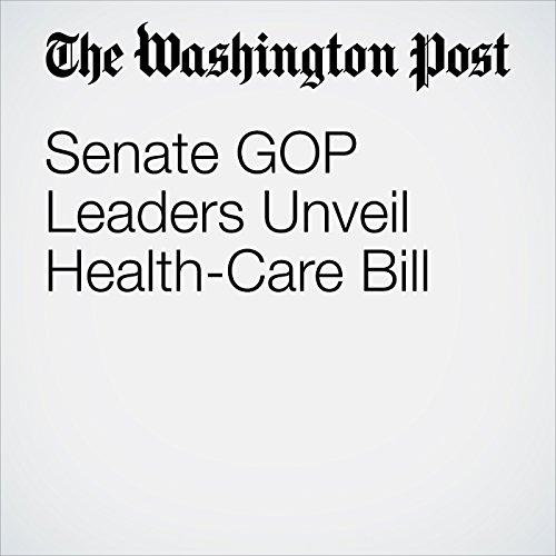 Senate GOP Leaders Unveil Health-Care Bill copertina