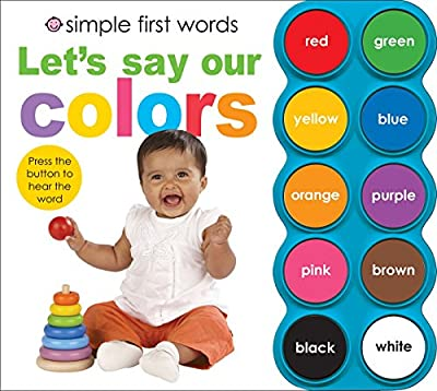 Simple First Words Let's Say Our Colors by Priddy Books US