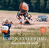 TALES FROM THE LOOP SKYBOUND ED HC