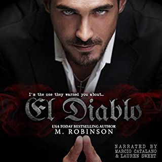 El Diablo [The Devil]     The Good Ol' Boys Spin Off              By:                                                                                                                                 M. Robinson                               Narrated by:                                                                                                                                 Lauren Sweet,                                                                                        Marcio Catalano                      Length: 13 hrs     376 ratings     Overall 4.3