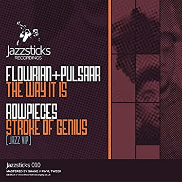 The Way It Is / Stroke Of Genius (Jazz VIP)
