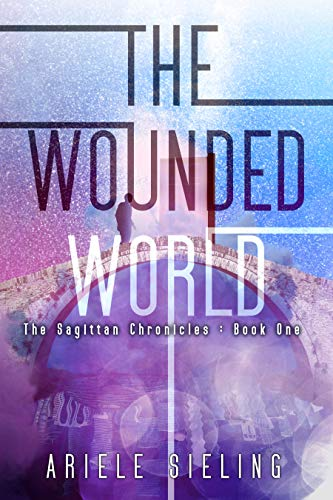 Book: The Wounded World by Ariele Sieling