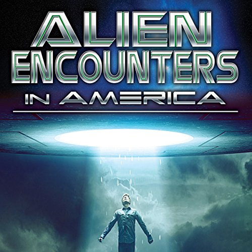 Alien Encounters in America audiobook cover art