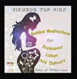 Meditations for Pregnancy, Labor and Delivery Viewers Top Pick
