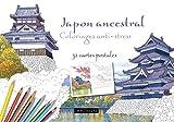Japon ancestral coloriages anti-stress - 32 cartes postales (Coloriages artistes)