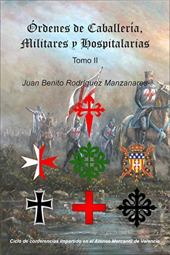 Órdenes de Caballería, Militares y Hospitalarias (Tomo II)