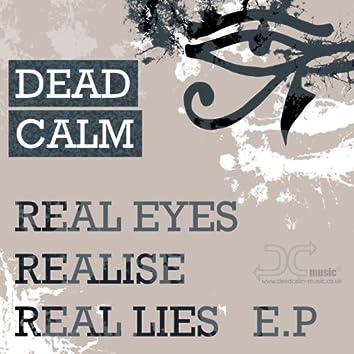 Real Eyes, Realise, Real Lies E.P