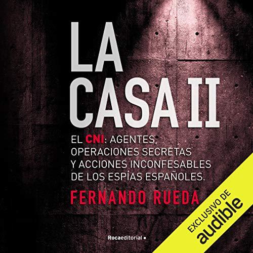 Diseño de la portada del título La Casa II: El CNI (Narración en Castellano)