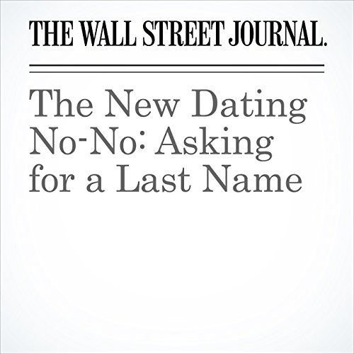 The New Dating No-No: Asking for a Last Name copertina