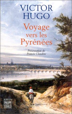 Voyages vers les Pyrénées