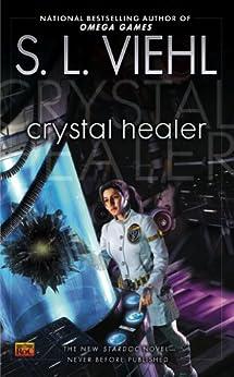 Crystal Healer: A Stardoc Novel by [S. L. Viehl]