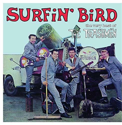 Surfin` Bird - The Very Best Of The Trashmen [Vinilo]