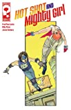 Hot Shot & Mighty Girl