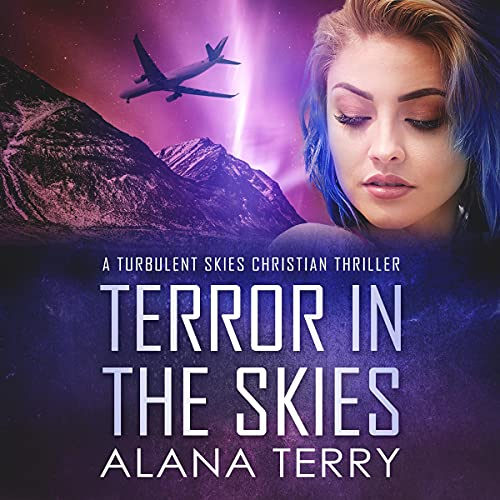 Terror in the Skies Audiobook By Alana Terry cover art