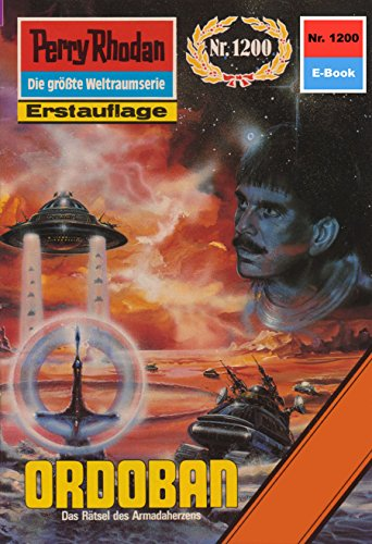"Perry Rhodan 1200: Ordoban: Perry Rhodan-Zyklus ""Chronofossilien - Vironauten"" (Perry Rhodan-Erstauflage) (German Edition)"